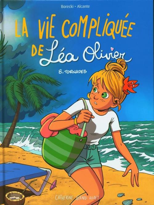 Couverture La vie compliquée de Léa Olivier (BD), tome 8 : Tornades