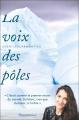 Couverture La voix des pôles Editions Flammarion 2021