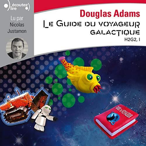Couverture Le Guide Galactique / H2G2, tome 1 : Guide du routard galactique / Le guide galactique / Le routard galactique / Le guide du voyageur galactique
