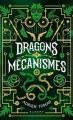 Couverture Dragons et Mécanismes Editions Rageot 2021