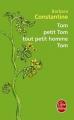 Couverture Tom, petit Tom, tout petit homme, Tom Editions Le Livre de Poche 2011