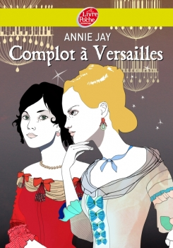 Couverture Complot à Versailles, tome 1