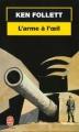 Couverture L'Arme à l'oeil Editions Le Livre de Poche 1999