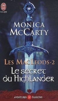 Couverture Les MacLeods, tome 2 : Le secret du Highlander
