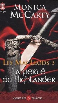 Couverture Les MacLeods, tome 3 : La fierté du Highlander