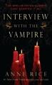 Couverture Chroniques des vampires, tome 01 : Entretien avec un vampire Editions Ballantine Books 2009