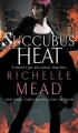 Couverture Georgina Kincaid, tome 4 : Succubus heat Editions Bantam Books 2009