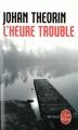 Couverture L'heure trouble Editions Le Livre de Poche (Thriller) 2011