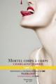 Couverture La communauté du sud, tome 03 : Mortel corps à corps Editions Flammarion Québec 2009