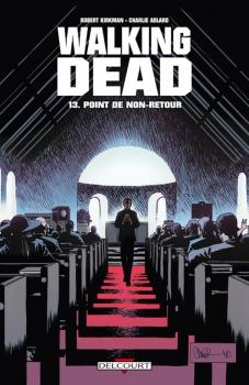 Couverture Walking Dead, tome 13 : Point de non-retour