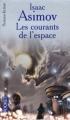 Couverture Les courants de l'espace Editions Pocket (Science-fiction) 2005