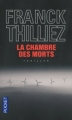 Couverture Lucie Hennebelle, tome 1 : La chambre des morts Editions Pocket (Thriller) 2011