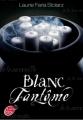 Couverture Bleu cauchemar, tome 2 : Blanc Fantôme Editions Le Livre de Poche (Jeunesse) 2011