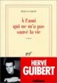 Couverture A l'ami qui ne m'a pas sauvé la vie Editions Gallimard  (Blanche) 1990