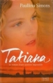 Couverture Tatiana, tome 1 Editions France Loisirs 2002