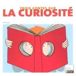 Couverture Trois contes sur la curiosité