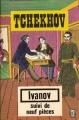 Couverture Ivanov suivi de neuf pièces Editions Le Livre de Poche 1966