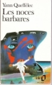 Couverture Les noces barbares Editions Folio 1990