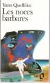 Couverture Les noces barbares Editions Folio  1990