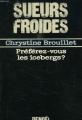 Couverture Préférez-vous les icebergs ? Editions Denoël (Sueurs froides) 1988