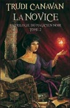 Couverture La Trilogie du magicien noir, tome 2 : La Novice