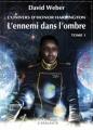 Couverture Honor Harrington : Saganami, tome 02 : L'Ennemi dans l'ombre, partie 1 Editions L'Atalante (La Dentelle du cygne) 2011