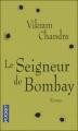 Couverture Le seigneur de Bombay Editions Pocket 2009