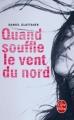 Couverture Quand souffle le vent du nord Editions Le Livre de Poche 2011