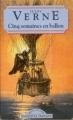 Couverture Cinq semaines en ballon Editions Maxi Poche (Classiques français) 1995