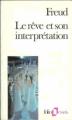 Couverture Le rêve et son interprétation Editions Folio  (Essais) 1985