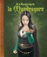 Couverture À la recherche de la Mandragore Editions Vent des Savanes (Drugstore) 2010