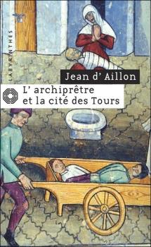 Couverture L'archiprêtre et la cité des Tours