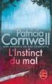 Couverture Kay Scarpetta, tome 17 : L'instinct du mal Editions Le Livre de Poche (Thriller) 2011