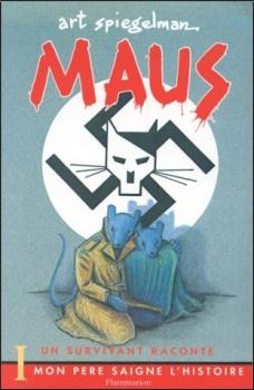 Couverture Maus, un survivant raconte, tome 1 : Mon père saigne l'histoire