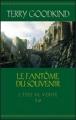 Couverture L'épée de vérité, tome 10 : Le fantôme du souvenir Editions France Loisirs 2011