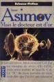 Couverture Mais le docteur est d'or Editions Pocket (Science-fiction) 1998