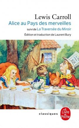 Couverture Alice au Pays des Merveilles, De l'autre côté du miroir / Tout Alice / Alice au Pays des Merveilles suivi de La traversée du miroir