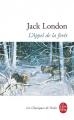 Couverture L'Appel de la forêt / L'Appel sauvage Editions Le Livre de Poche (Classiques) 1986