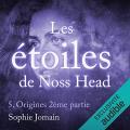Couverture Les étoiles de Noss Head, tome 5 : Origines, partie 2 Editions Audible studios 2017
