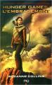 Couverture Hunger games, tome 2 : L'Embrasement Editions Pocket (Jeunesse) 2013