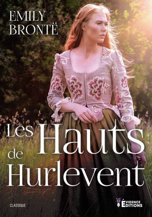 Couverture Les Hauts de Hurle-Vent / Les Hauts de Hurlevent / Hurlevent / Hurlevent des monts / Hurlemont