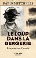 Couverture Le loup dans la bergerie Editions Robert Laffont (La bête noire) 2021