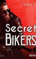 Couverture Secret Bikers  Editions Evidence (Enaé) 2021