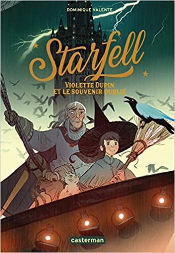 Couverture Starfell, tome 2 : Violette Dupin et le souvenir oublié