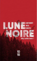 Couverture Lune noire Editions 10/18 2021