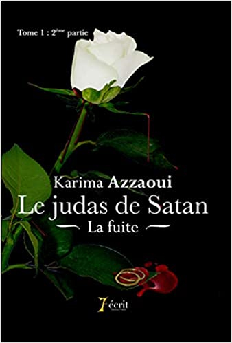 Couverture Le judas de satan, tome 1, partie 2 : La fuite