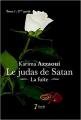 Couverture Le judas de satan, tome 1, partie 2 : La fuite Editions 7 écrit 2013