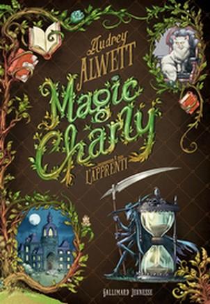 Couverture Magic Charly, tome 1 : L'apprenti