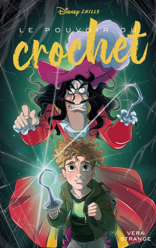 Couverture Disney Chills, tome 3 : Le pouvoir du crochet