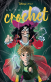 Couverture Disney Chills, tome 3 : Le pouvoir du crochet Editions Disney / Hachette (Disney lecture) 2021